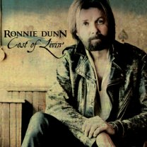 Cost of Livin Ronnie Dunn